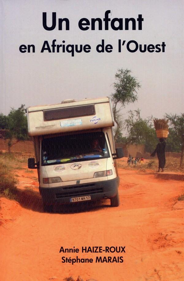 """le livre """"Un Enfant en Afrique de l'Ouest"""""""