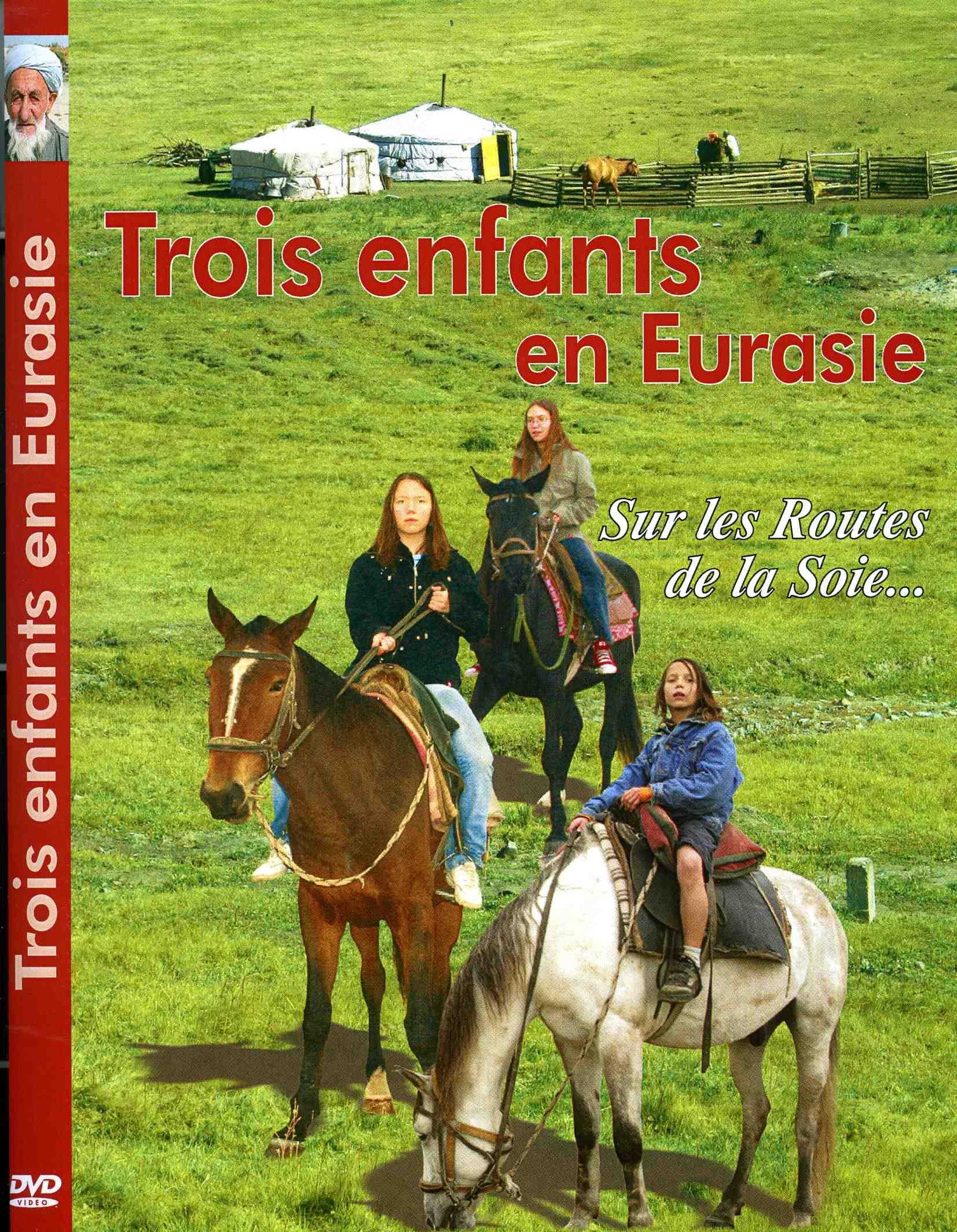 "le DVD ""Trois Enfants en Eurasie"""