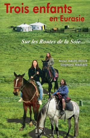 """le livre """"Trois Enfants en Eurasie"""""""