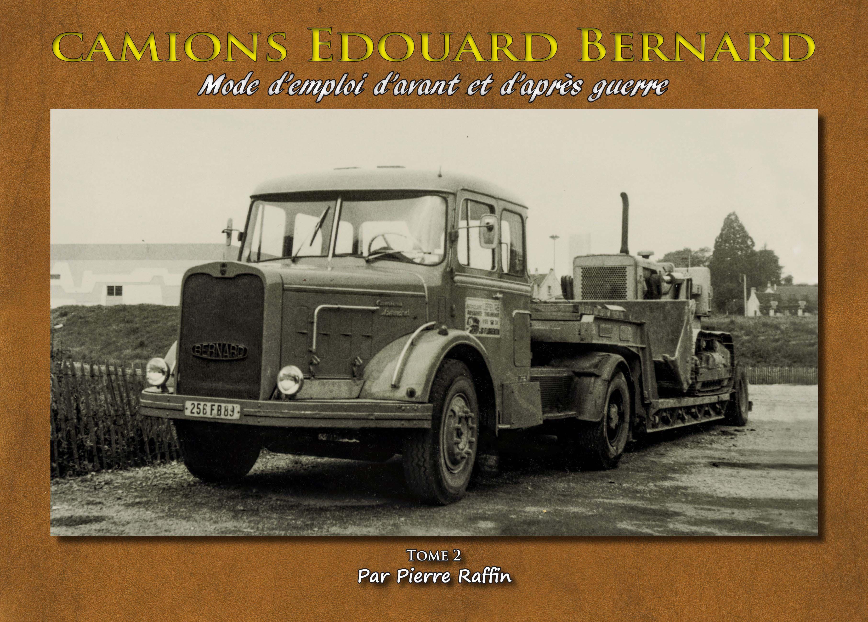 Livre Camions Edouard BERNARD tome 2