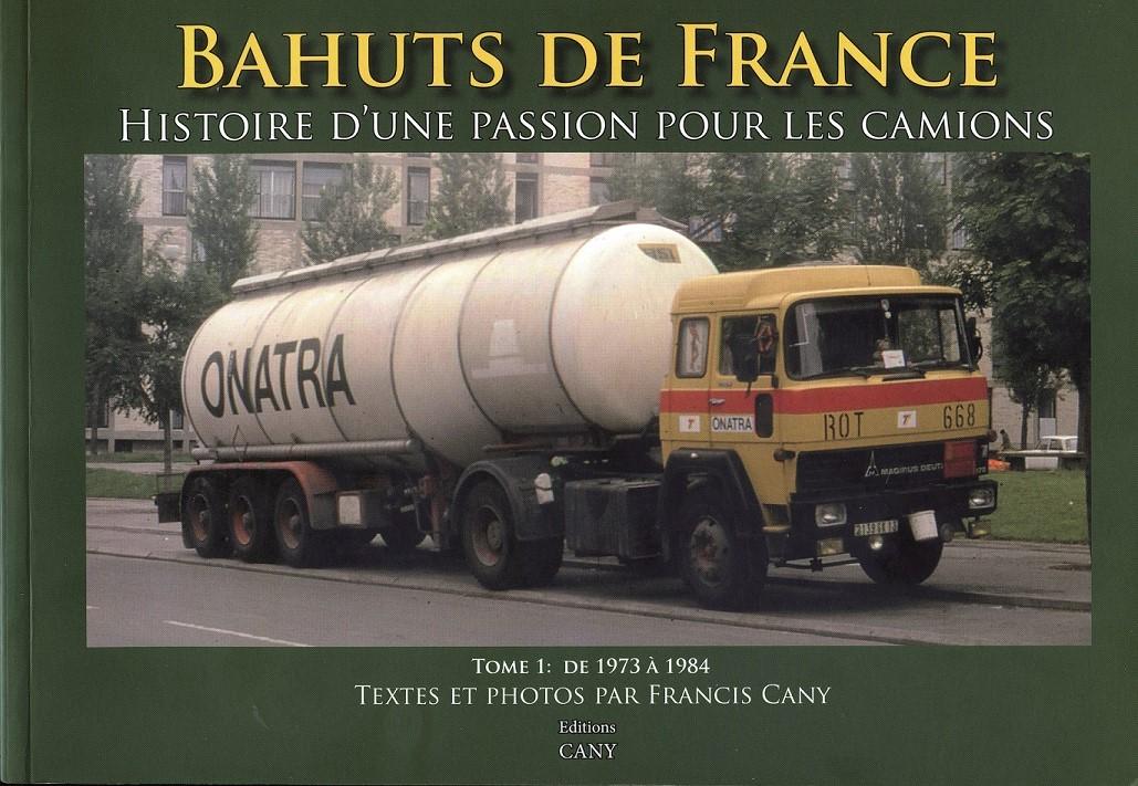 Livre Bahuts De France tome 1