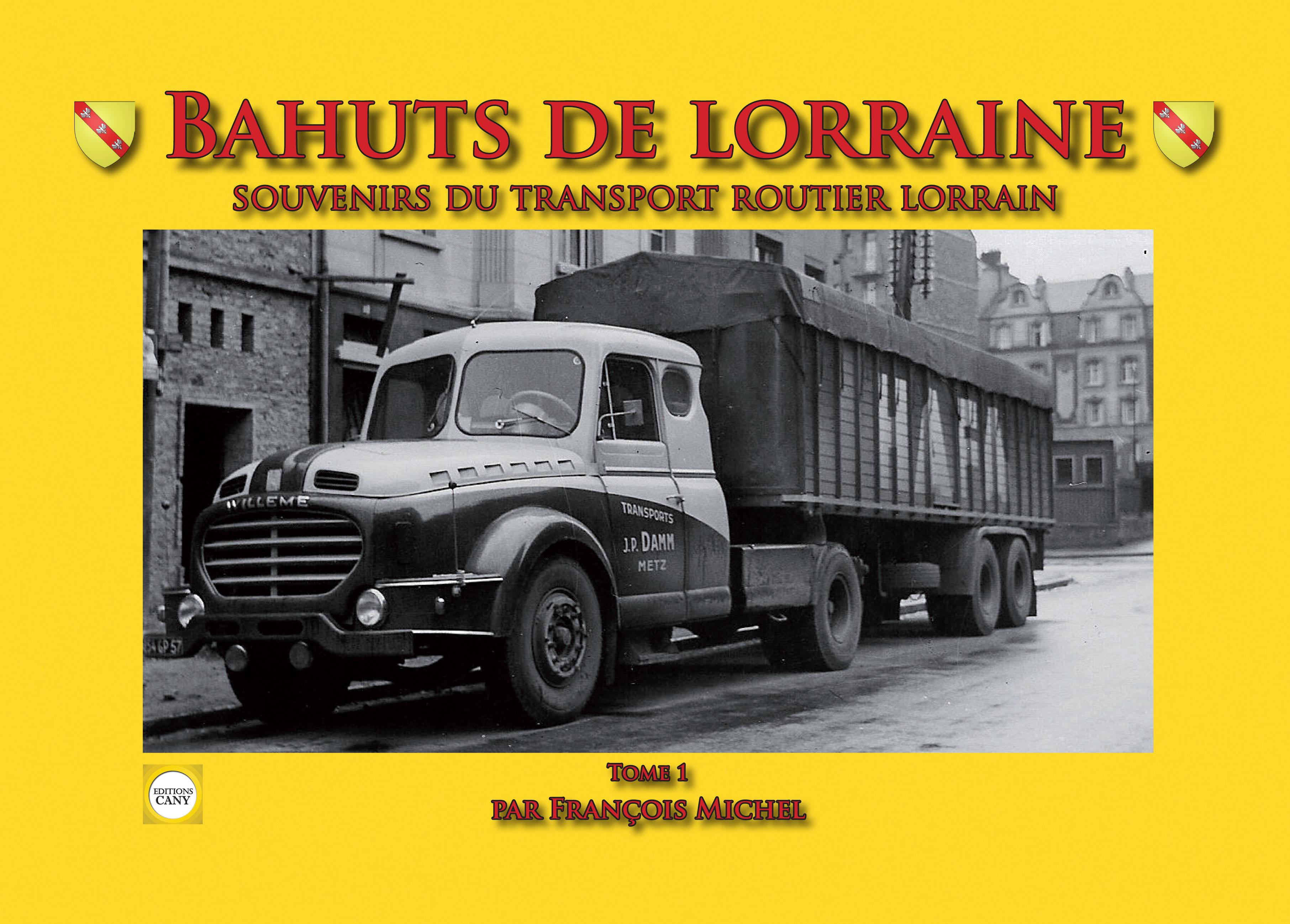 Livre Bahuts De Lorraine Tome 1