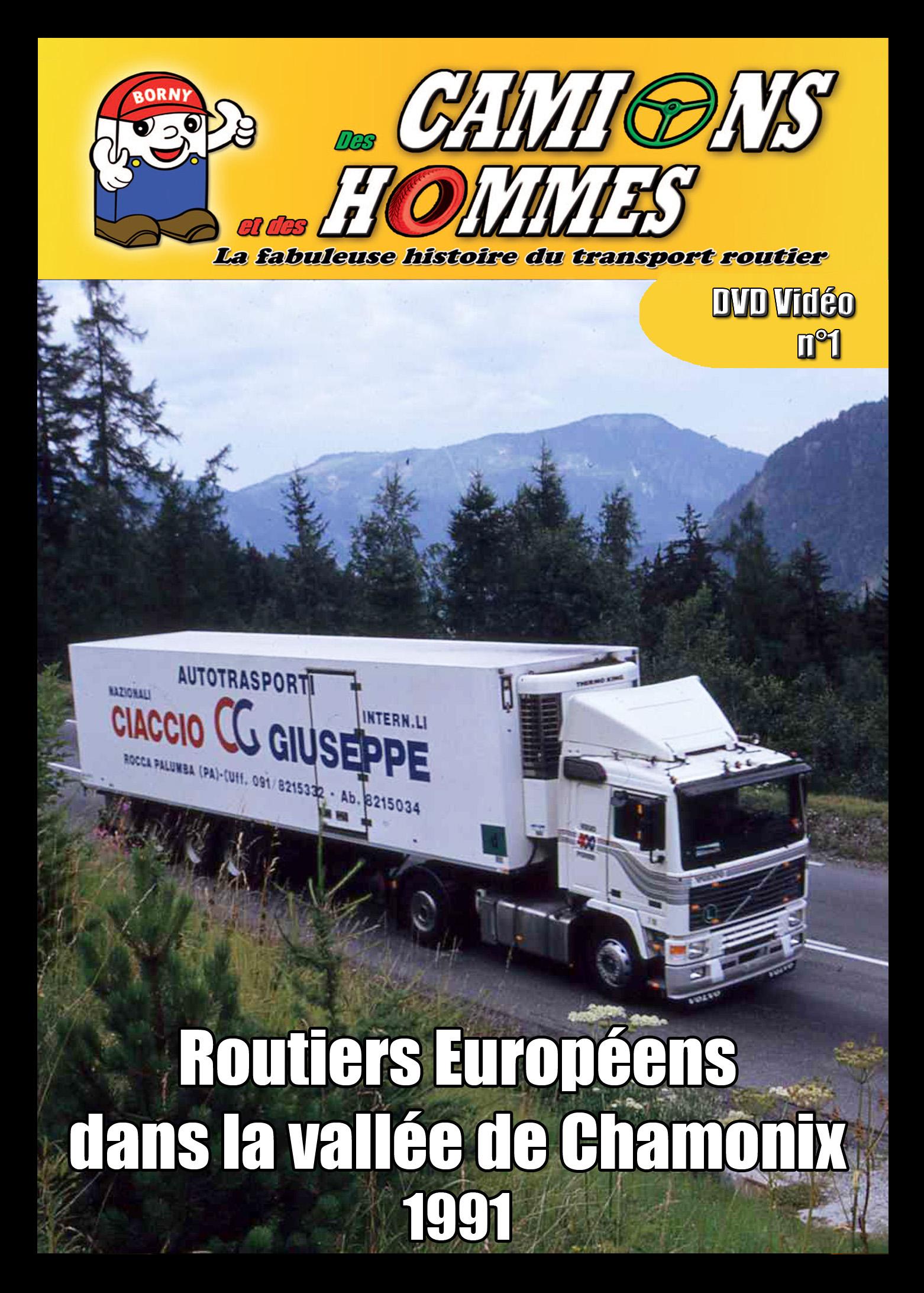 Routiers Européens dans la vallée de Chamonix 1991 partie 1