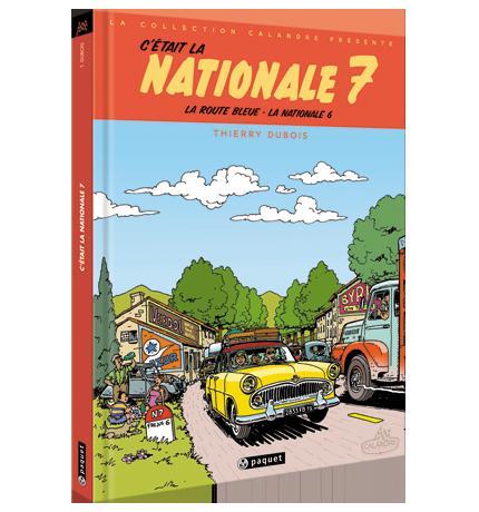 C'était la Nationale 7