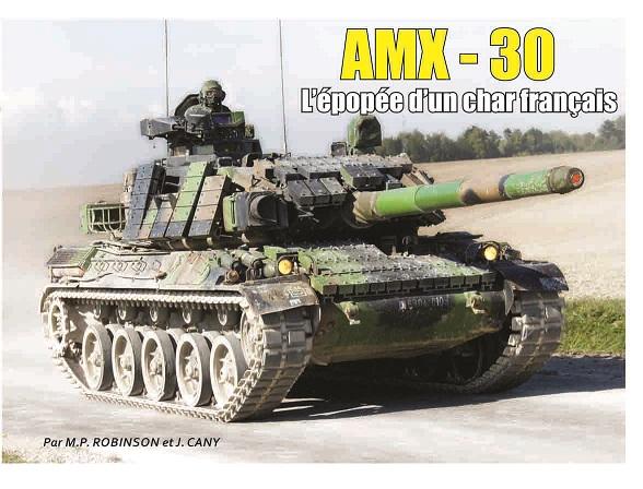 AMX-30 L'épopée d'un char français