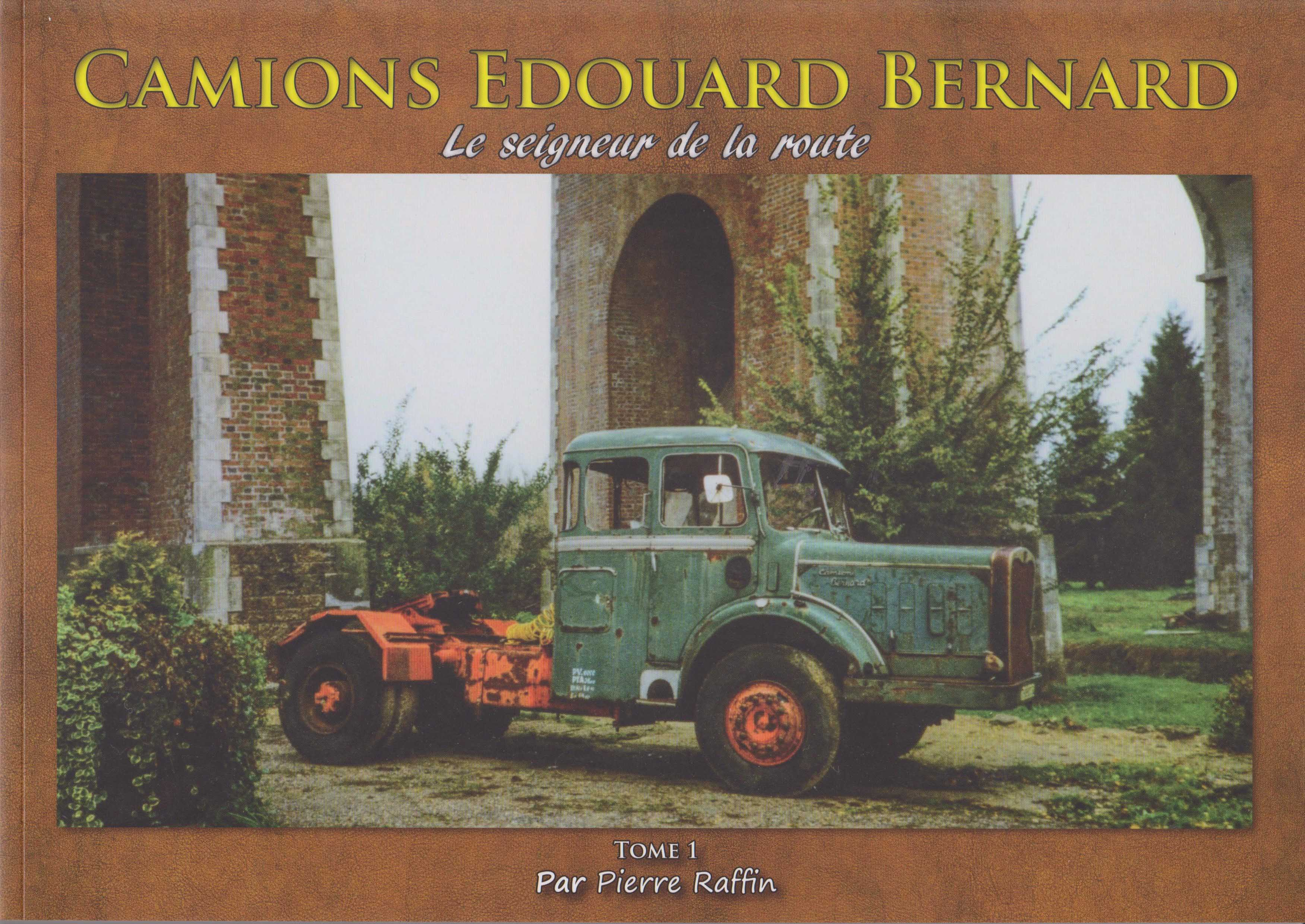 Livre Camions Edouard BERNARD tome 1