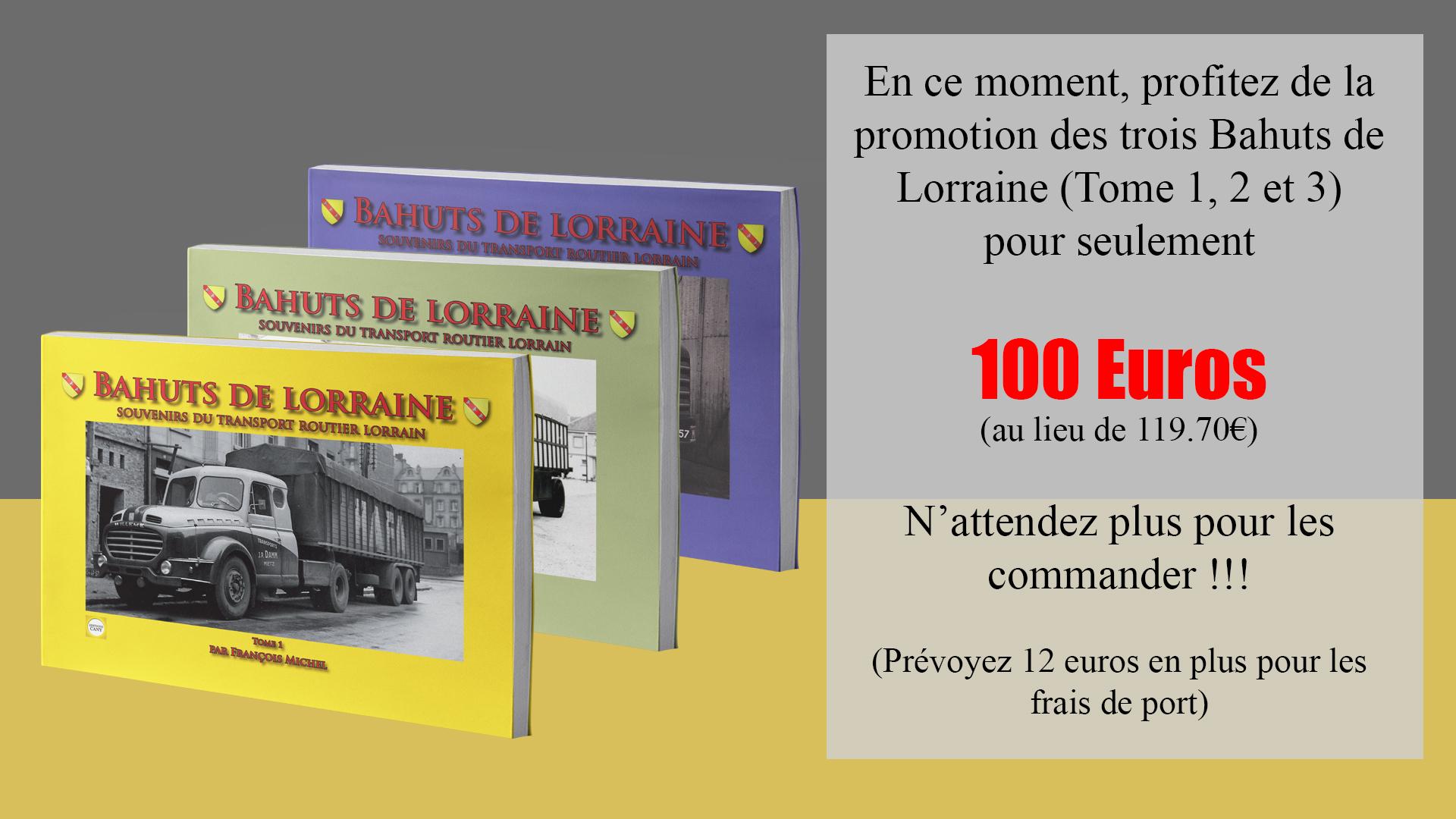 Promo Livre Bahuts de Lorraine Tome 1, 2, 3
