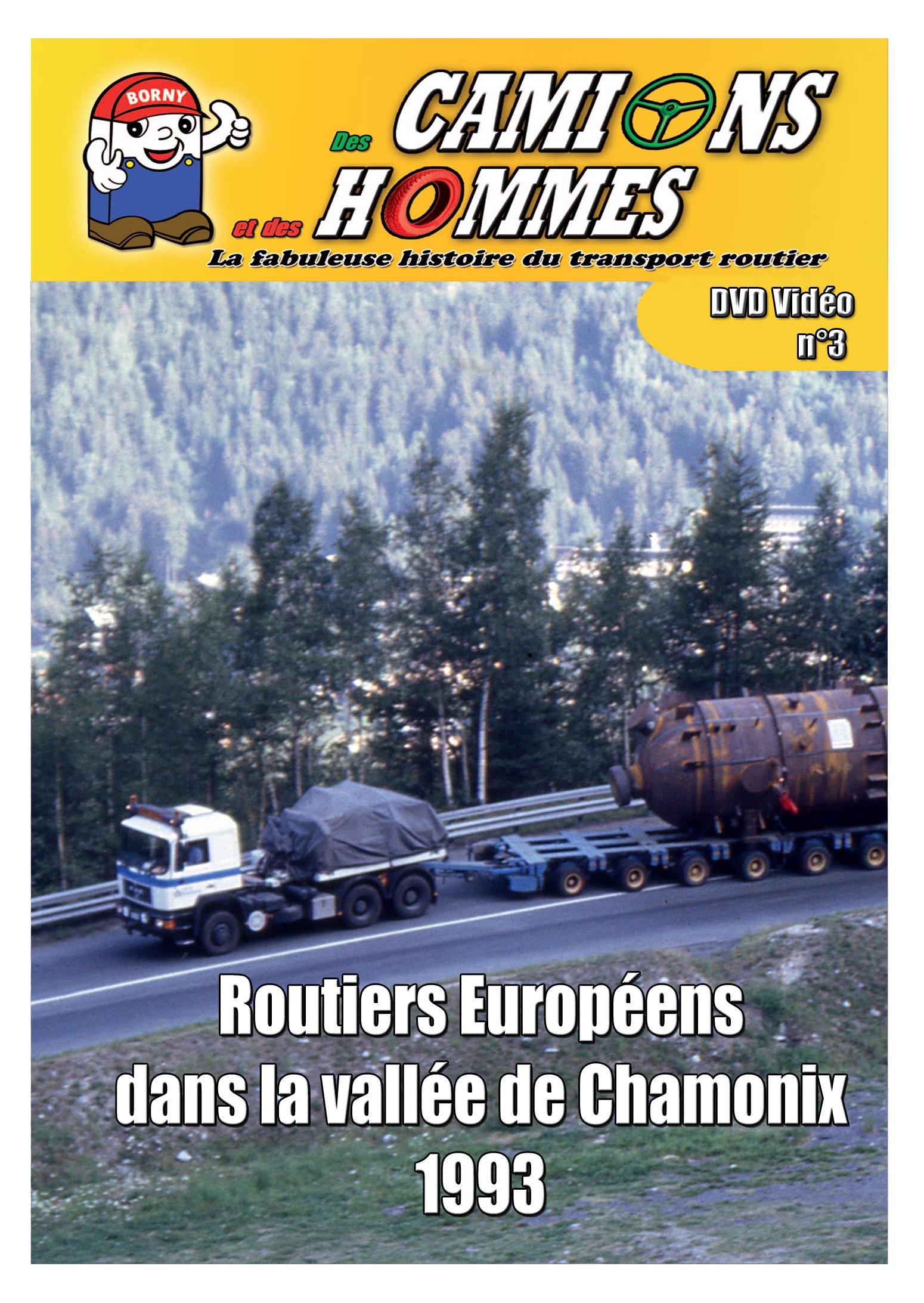Routiers Européens dans la vallée de Chamonix 1993 partie 1