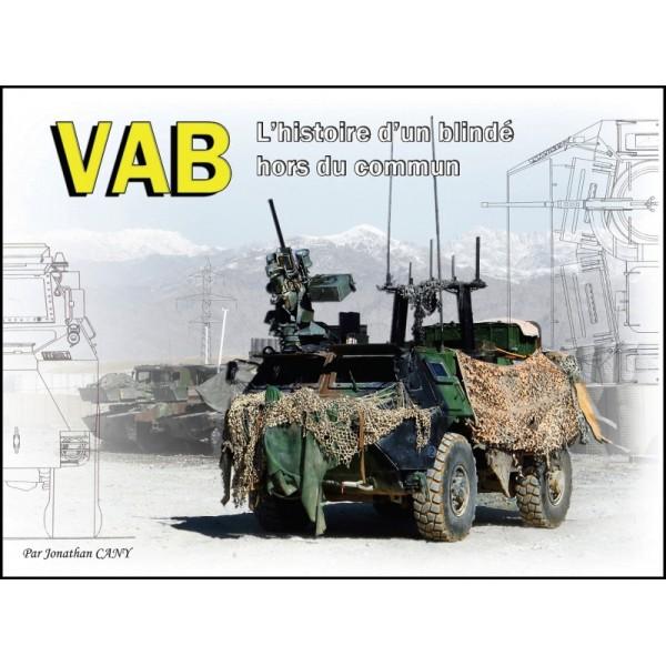 VAB L'histoire d'un blindé hors du commun