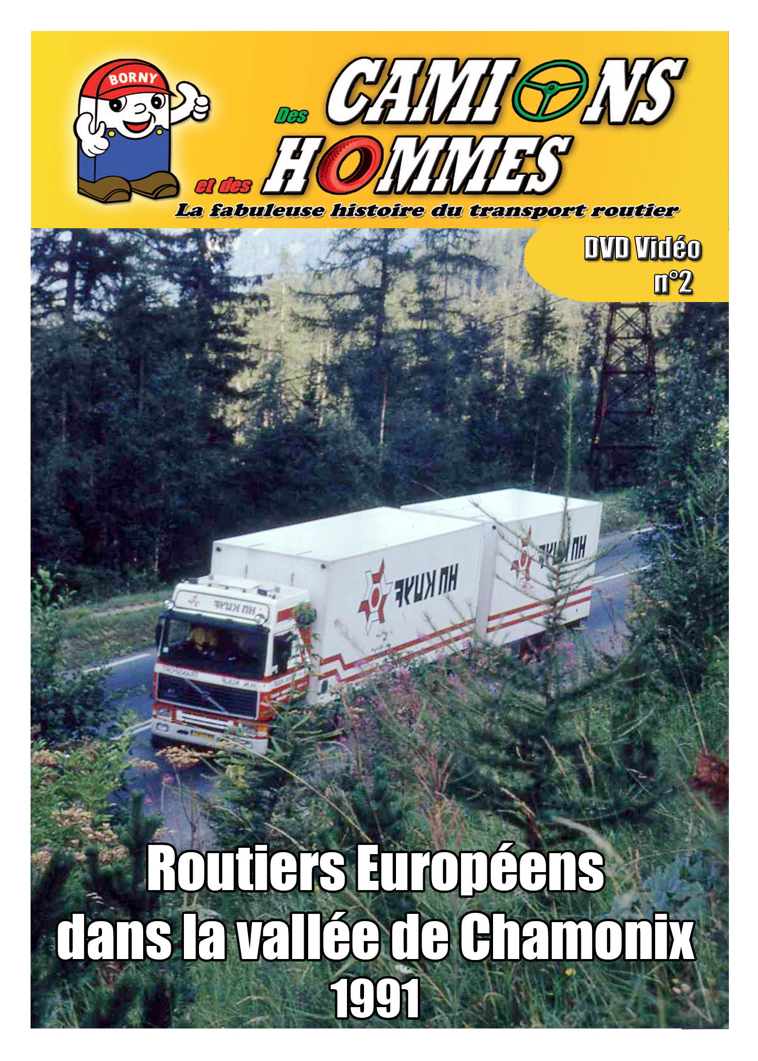 Routiers Européens dans la vallée de Chamonix 1991 partie 2