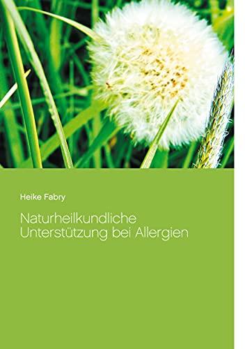 Buch: Naturheilkundliche Unterstützung bei Allergien