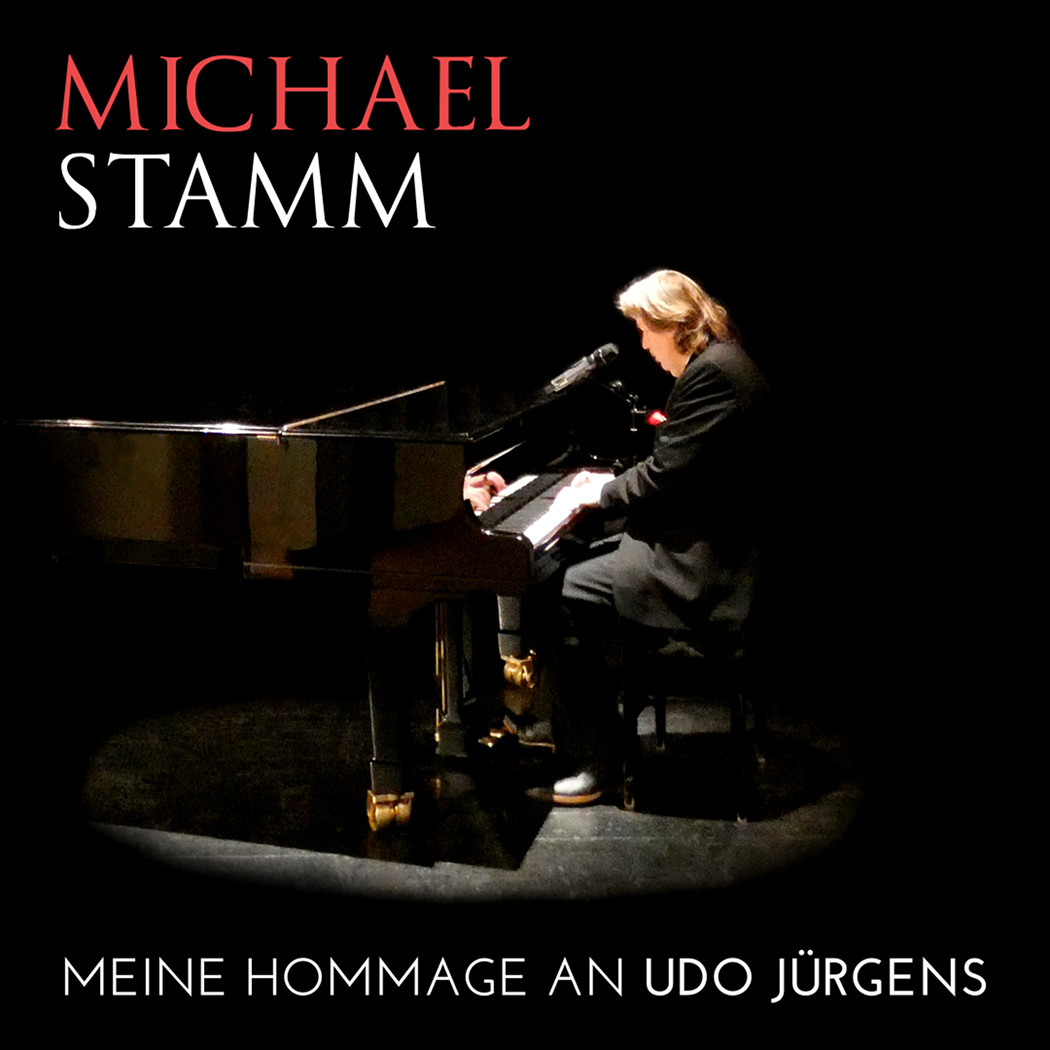 MEINE HOMMAGE AN UDO JÜRGENS - Michael Stamm