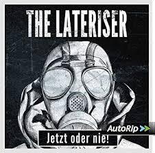 JETZT ODER NIE - The Lateriser (Ltd. Vinyl)