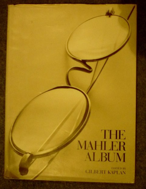 "1995 First Edition ""The Mahler Album"" by Gilbert Kaplan(Editor) published by Harry N Abrams"