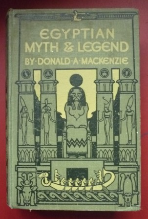 "First Edition ""Egyptian myth and legend."" D. A. McKenzie"