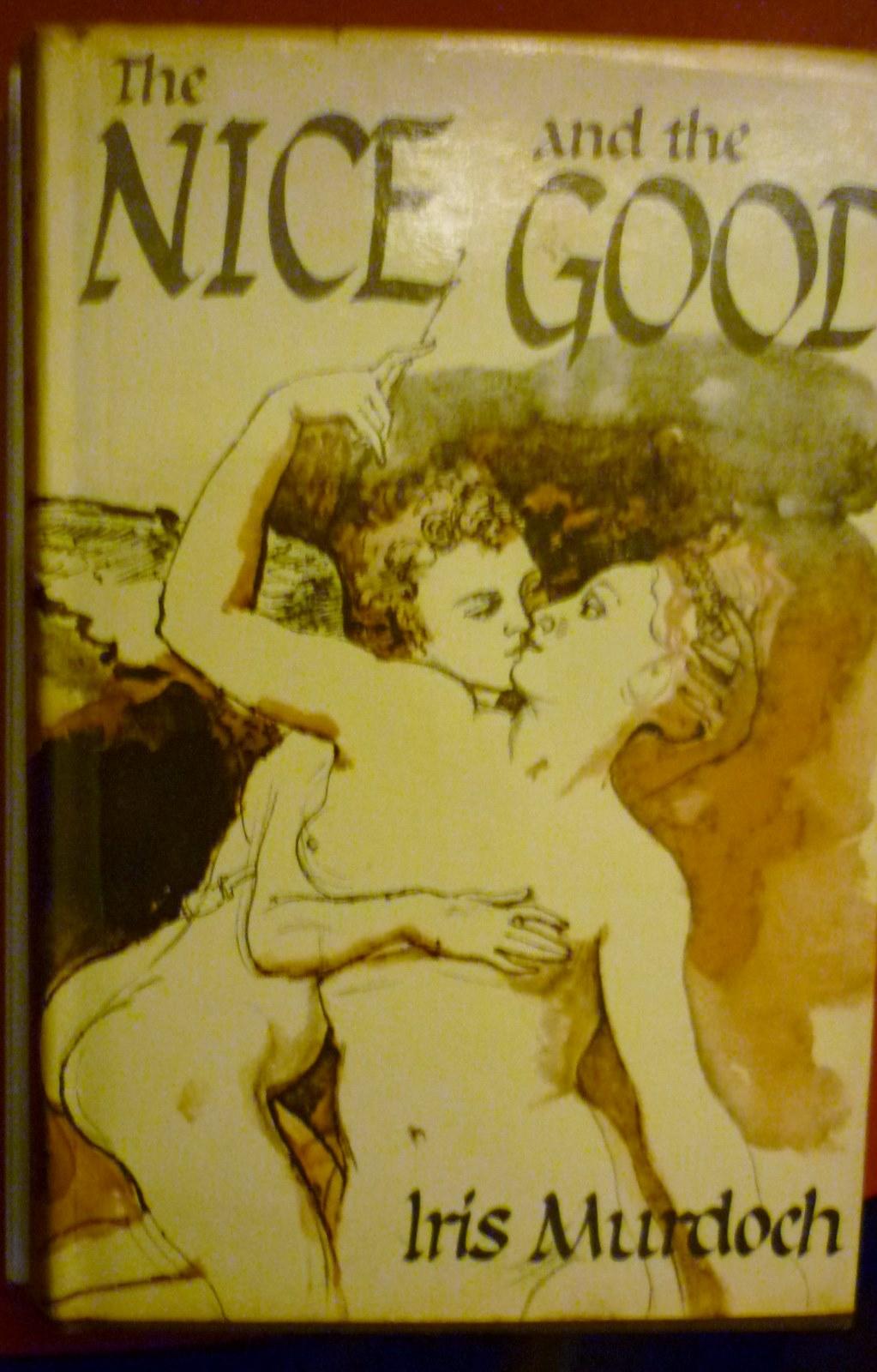 Iris Murdoch:  The Nice and the Good