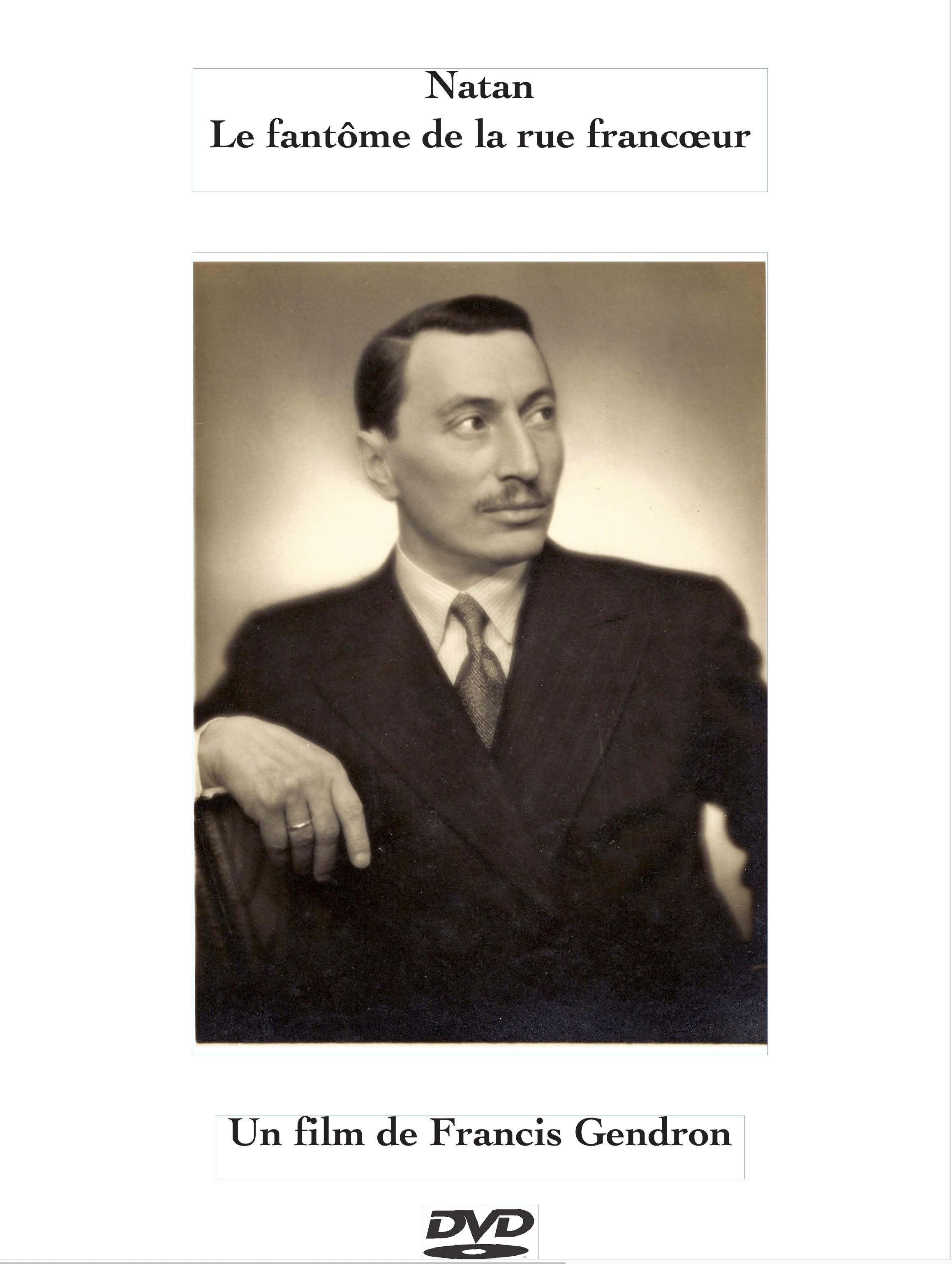 Bernard Natan, le fantôme de la rue Francoeur