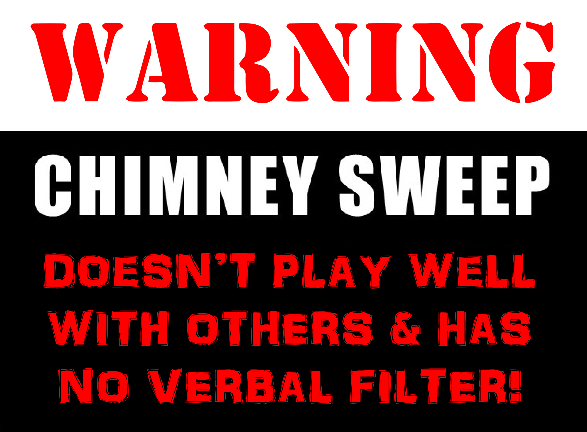'Sooty Clobber' - Warning T-Shirt