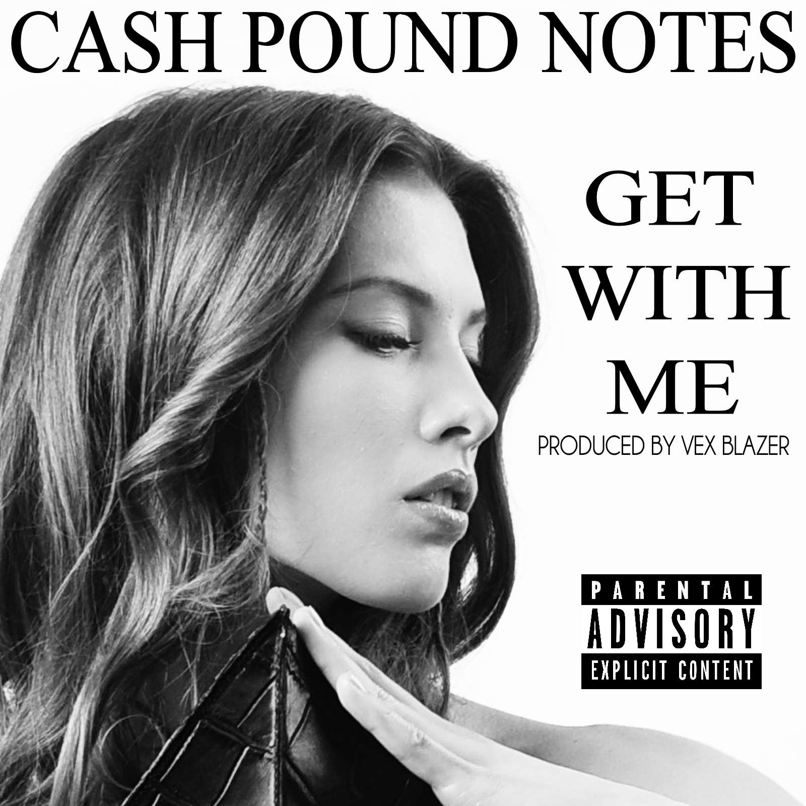 Cash Pound Notes - Get With Me