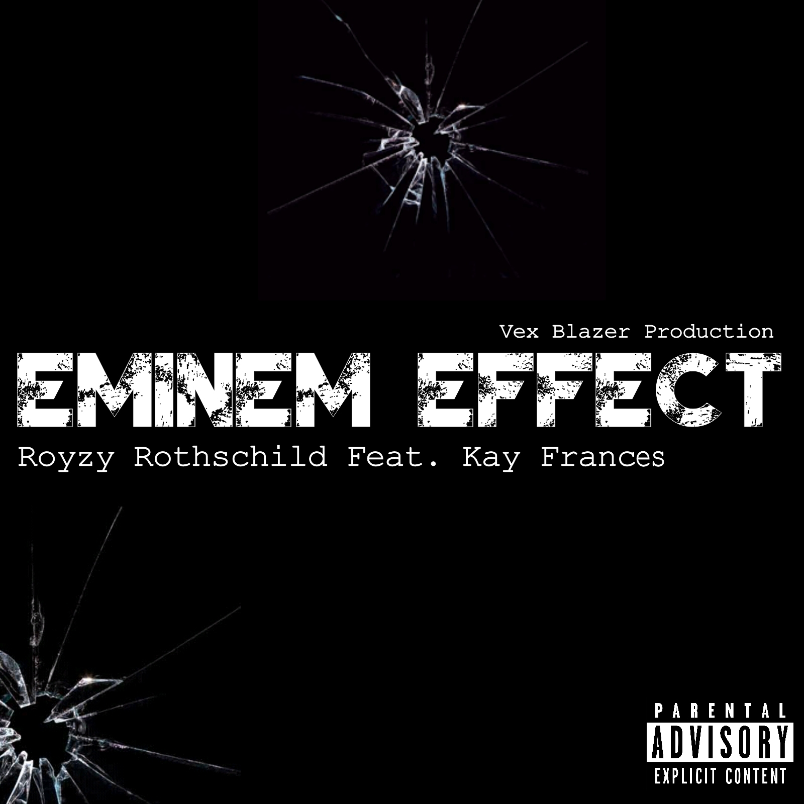 Royzy Rothschild - Eminem Effect ft Kay Frances