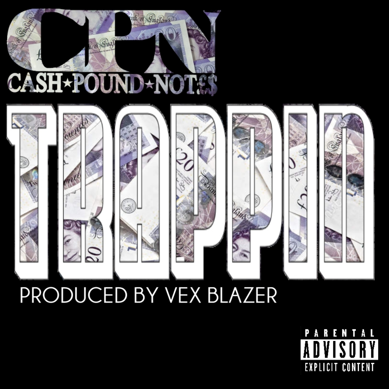 Cash Pound Notes - Trappin