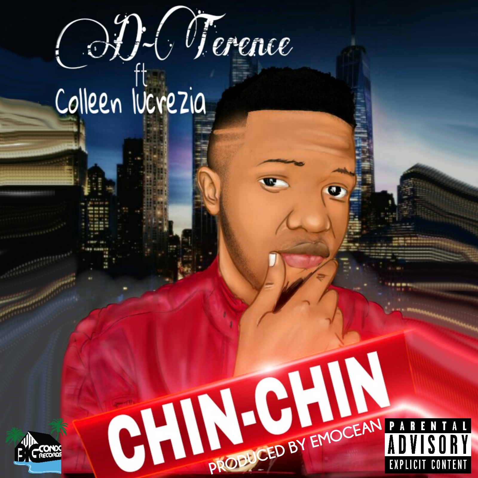 D Terence - Chin Chin ft Colleen Lucrezia