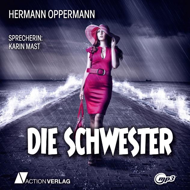 Die Schwester (mp3-CD, 3 Stunden 44 Minuten)