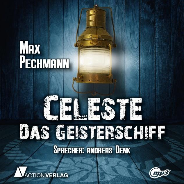 Celeste - Das Geisterschiff (mp3-CD, 6 Stunden 30 Minuten)