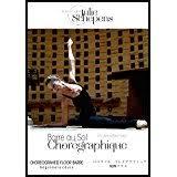 Barre au Sol Chorégraphique© DVD Vol II