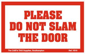 PLEASE DO NOT SLAM THE DOOR - Ref. VS10