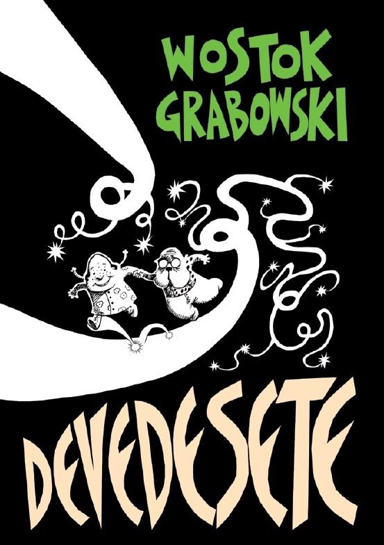 Wostok i Grabowski - Devedesete