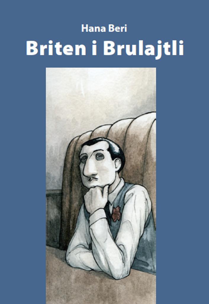 Hana Beri - Briten i Brulajtli