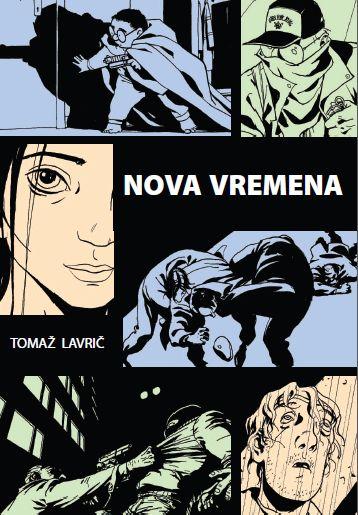Tomaž Lavrič - Nova vremena