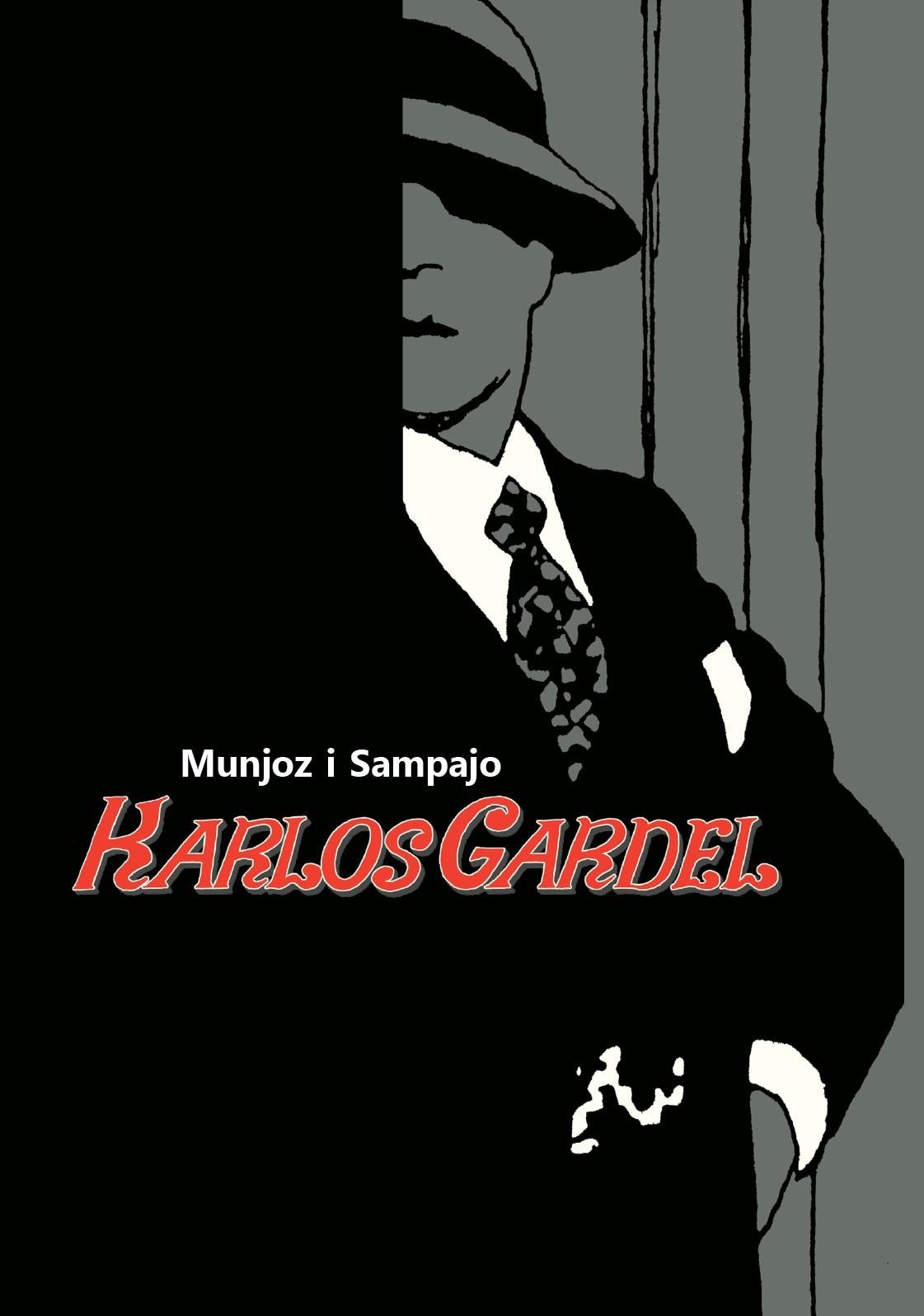 Munjoz i Sampajo: KARLOS GARDEL