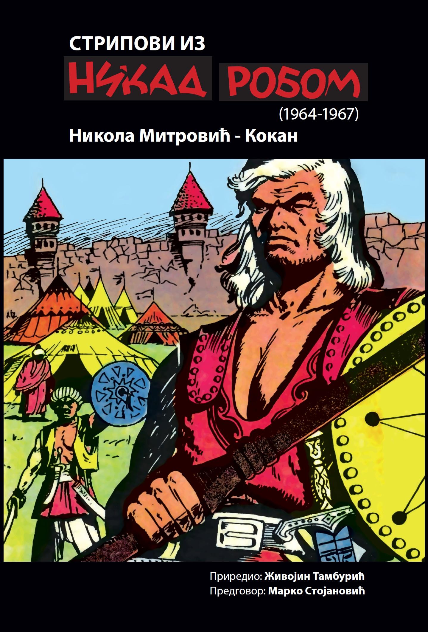 Nikola Mitrović - Kokan: Stripovi iz Nika robom (1964-67)