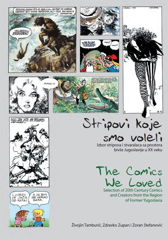 Tamburić, Zupan, Stefanović - Stripovi koje smo voleli