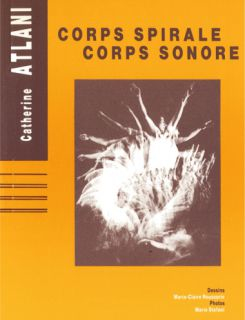 Corps spirale, corsp sonore