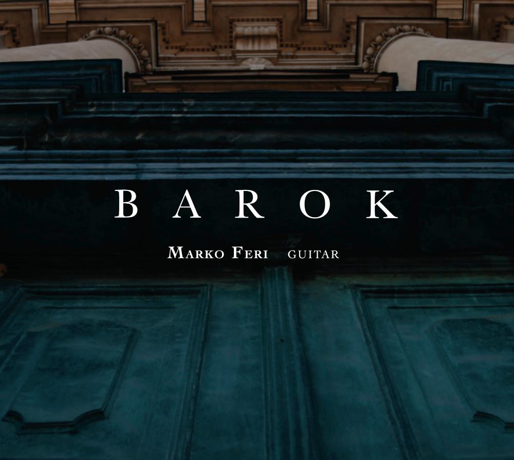 MARKO FERI - BAROK (2017)