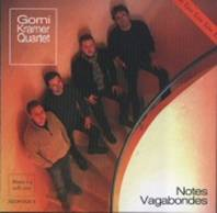 GORNI KRAMER QUARTET - NOTES VAGABONDES (2005)