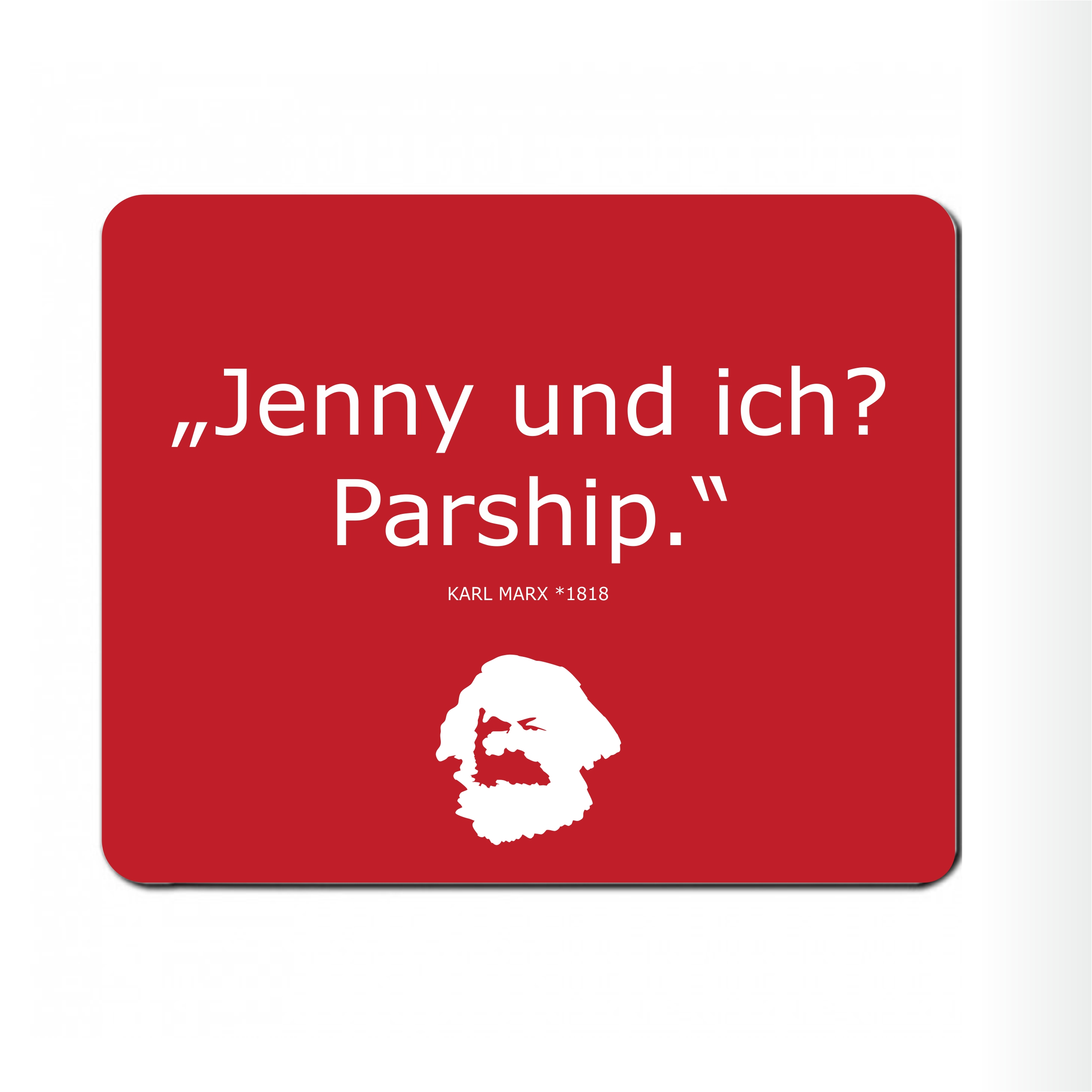 "Mousepad "" Karl parshipt"""