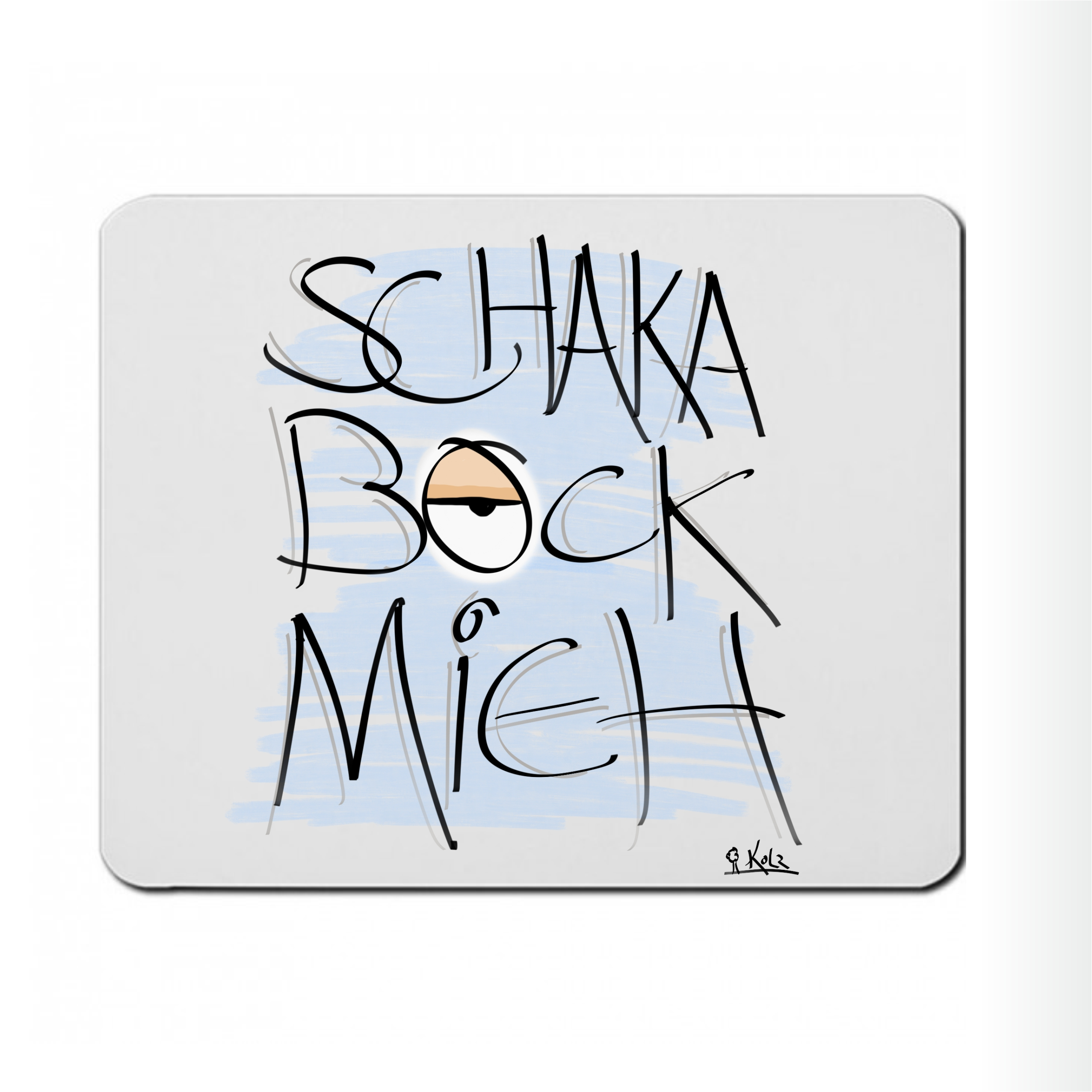 "Mousepad "" Schakabockmieh """