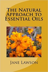 The Natural Approach to Essential Oils