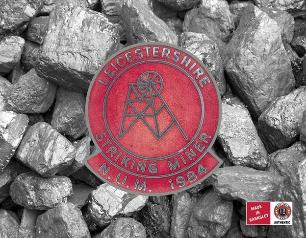 Leicestershire Striking Miners badge