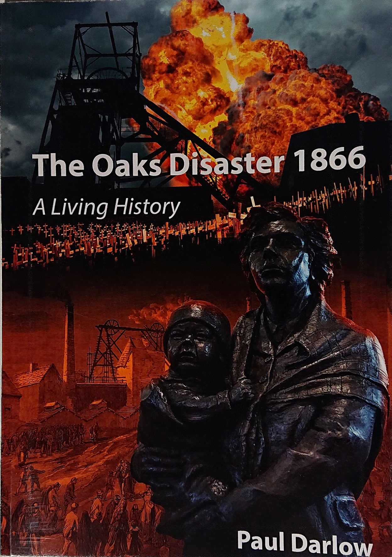 The Oaks Disaster 1866, A Living History