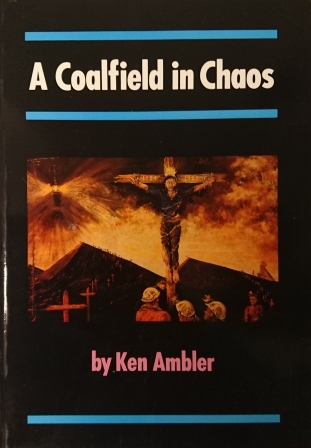 A Coalfield in Chaos