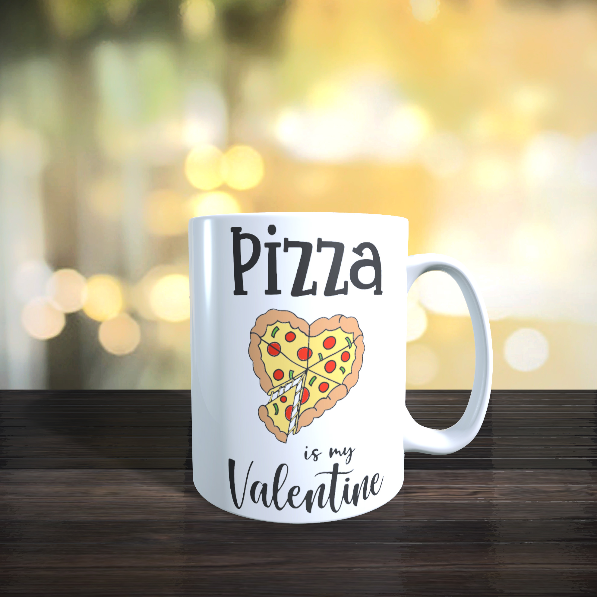 'Pizza is My Valentine' 11oz Ceramic Mug