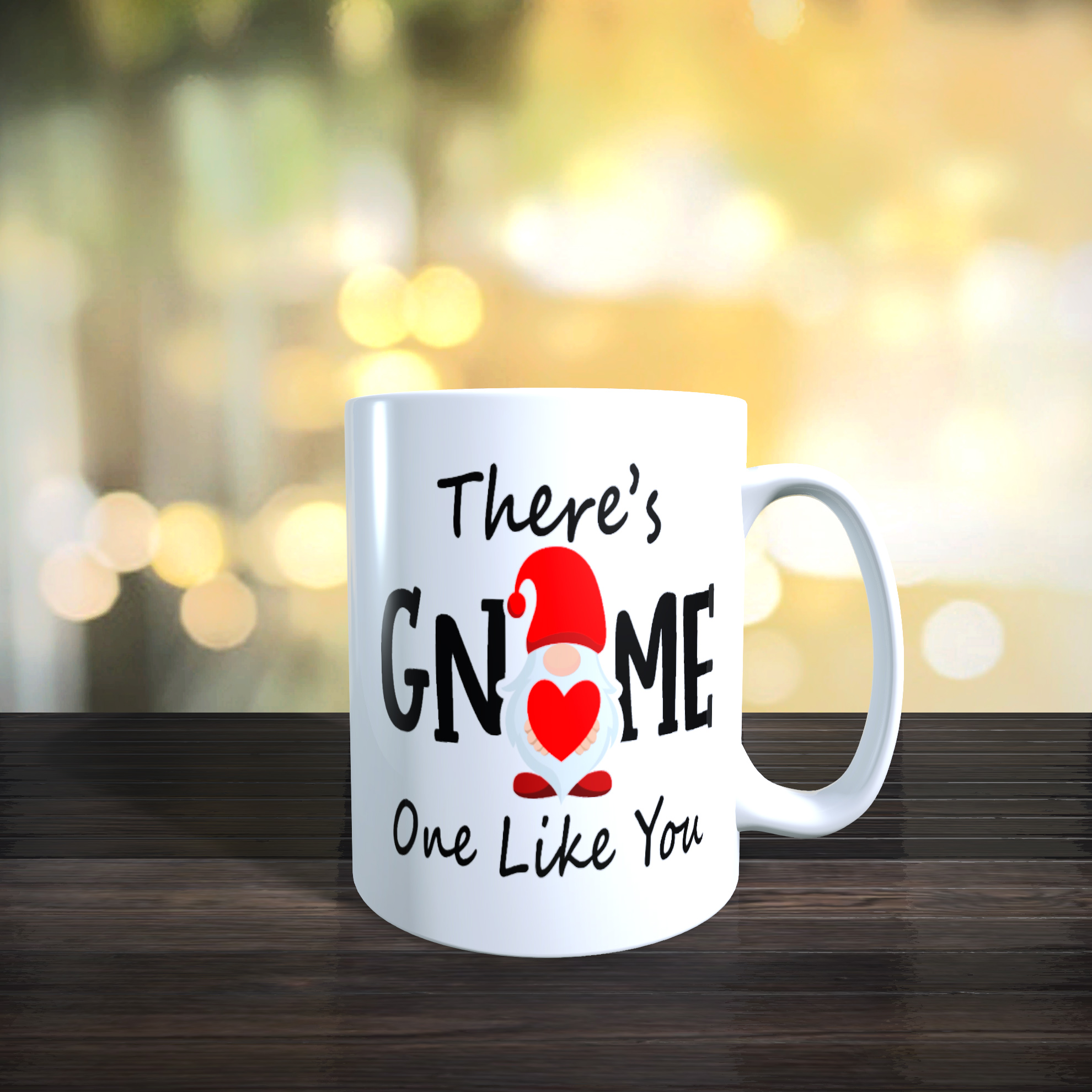 11oz Ceramic 'There's Gnome One Like You' Gnome / Gonk Mug