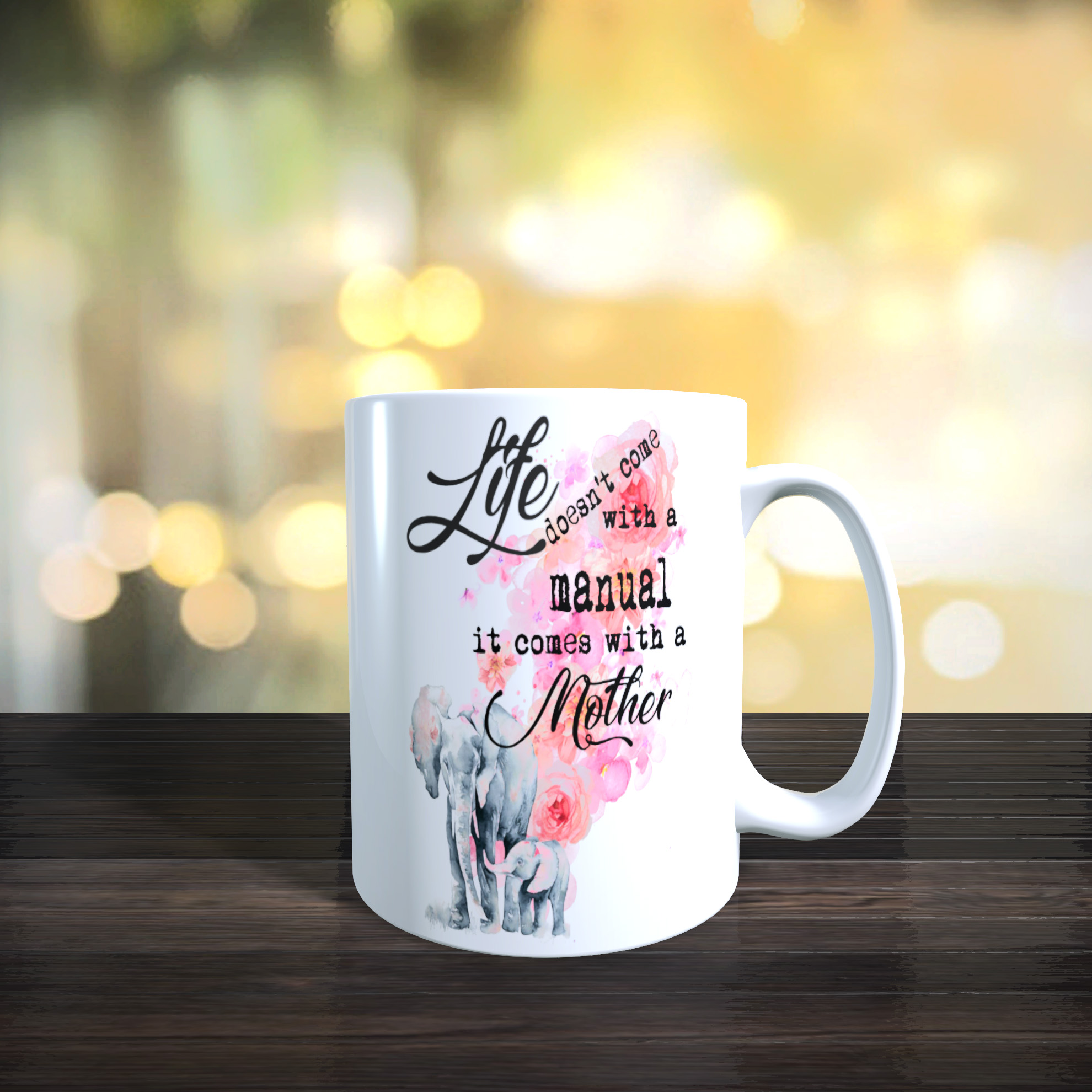 11oz Ceramic Mothers Day / Birthday Gift Mug. Mother and Baby Elephant. 'Life doesn't Come with...