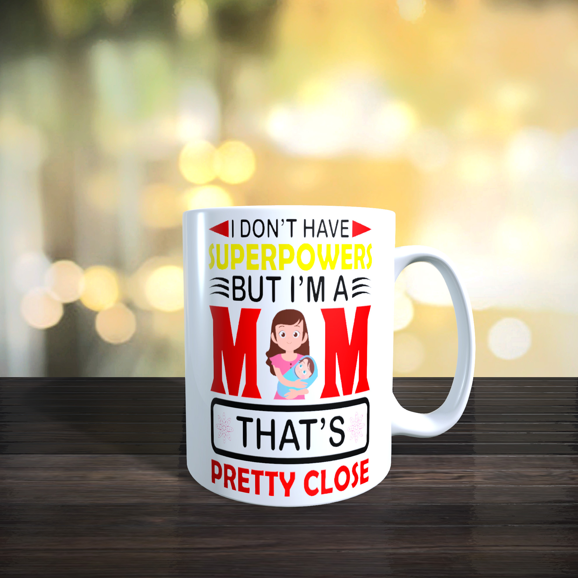 11oz Ceramic Mothers Day / Birthday Mug. I Don't Have Superpowers But I'm A Mum.....