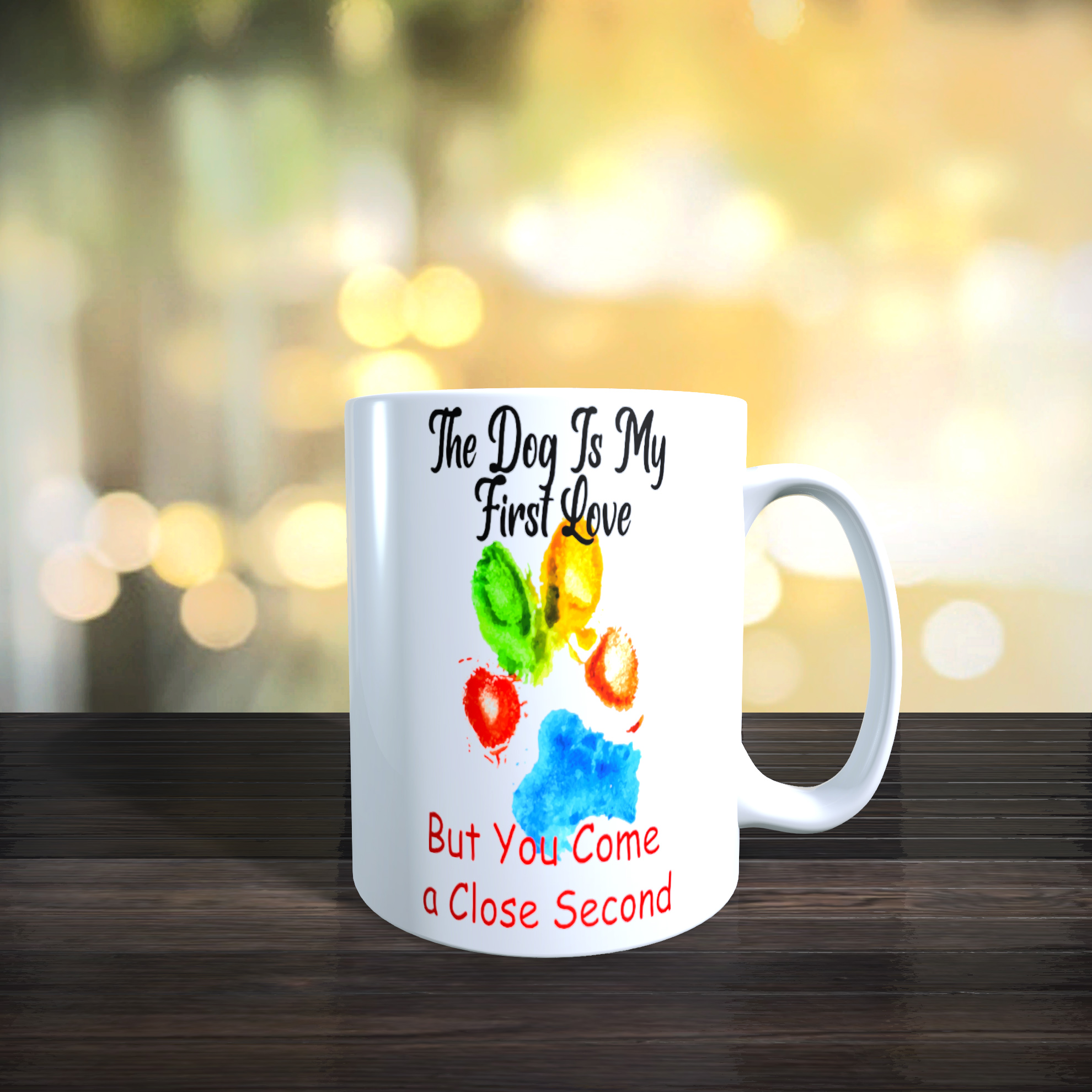11oz Ceramic Dog Paw Print Mug 'The Dog is My First Love...'